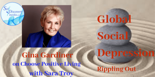 Choose Positive Living with Sara Troy social depression interview with gina gardiner.png